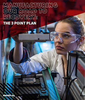 Make UK's Manufacturing Our Road to Recovery report